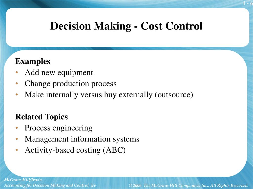 Decision Making - Cost Control