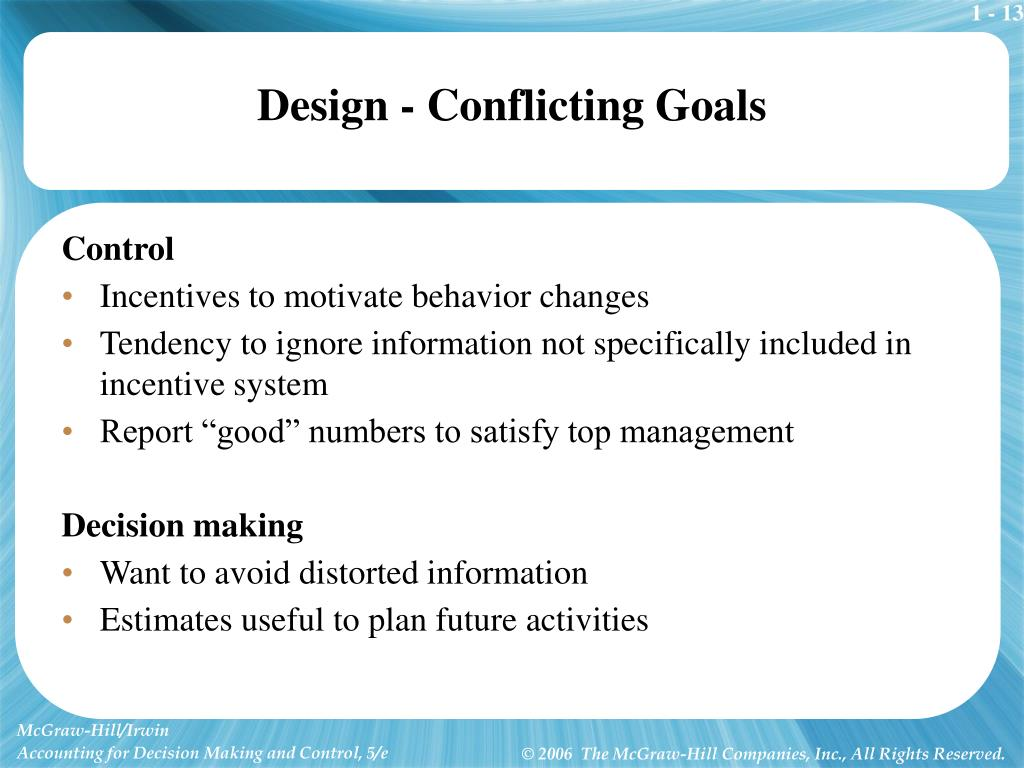 Design - Conflicting Goals
