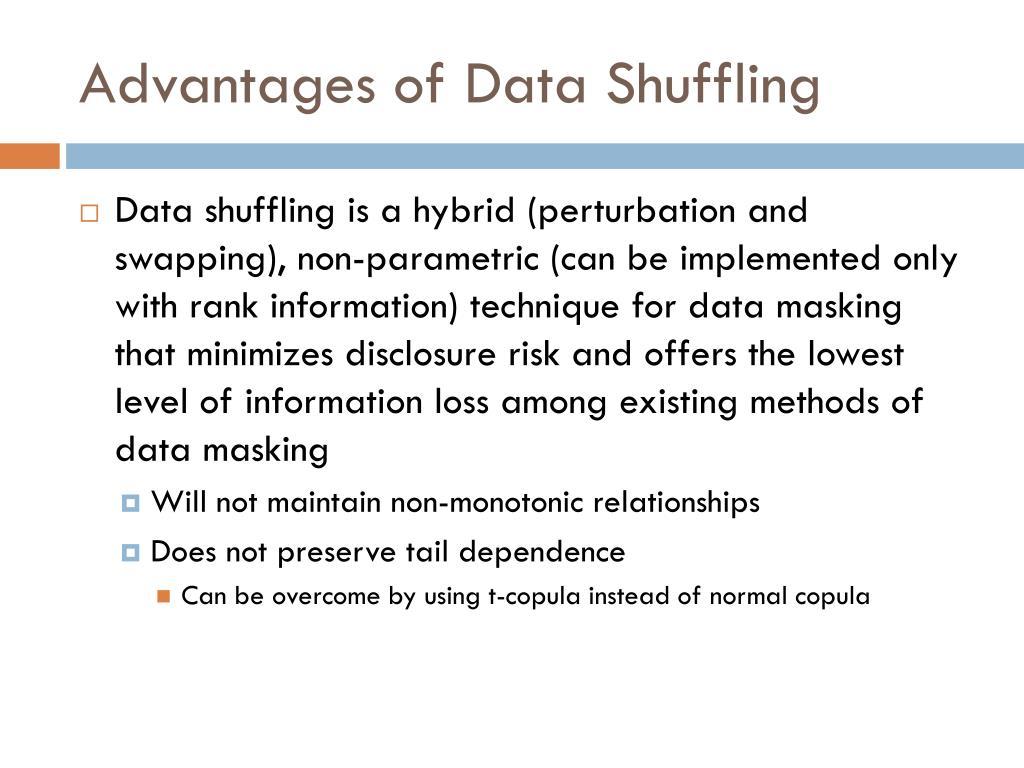 Advantages of Data Shuffling