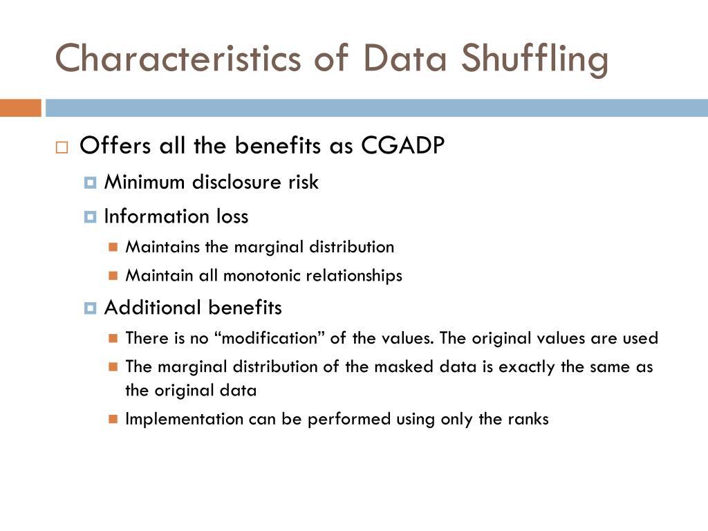 Characteristics of Data Shuffling