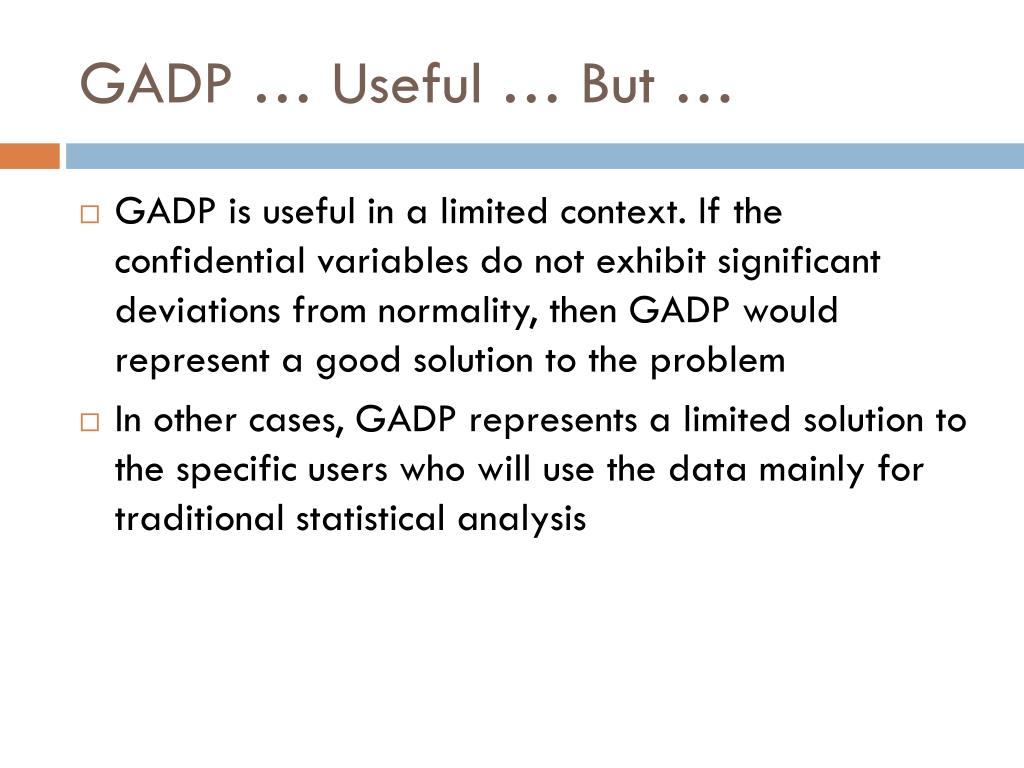 GADP … Useful … But …