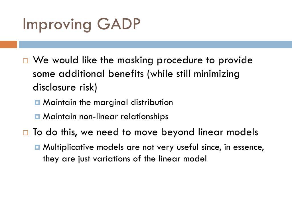 Improving GADP