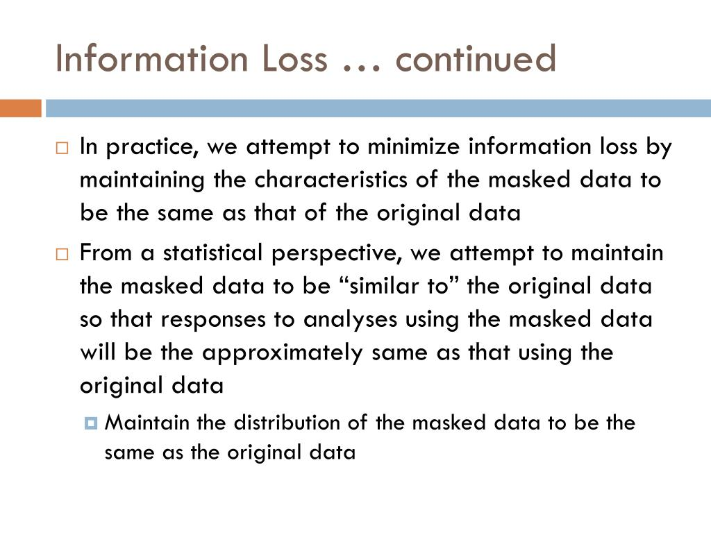 Information Loss … continued