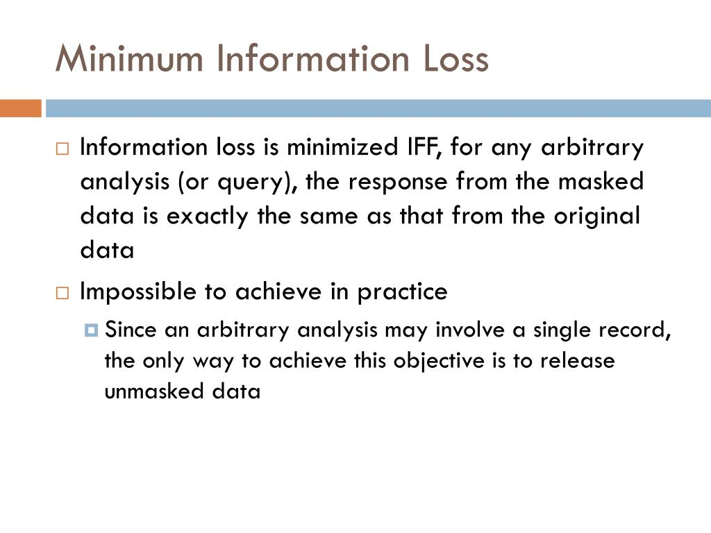 Minimum Information Loss