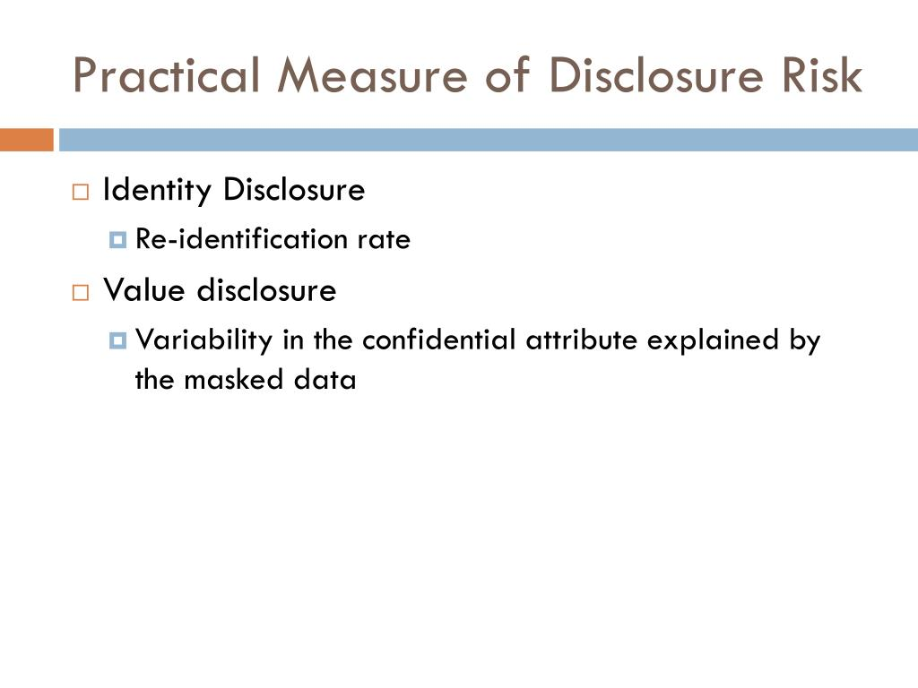 Practical Measure of Disclosure Risk