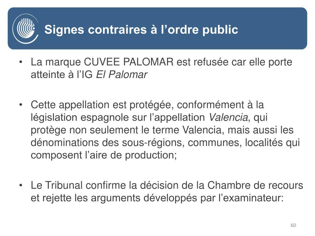 La marque CUVEE PALOMAR est refusée car elle porte atteinte à l'IG