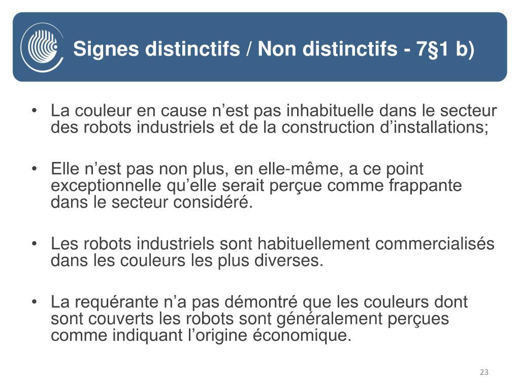 La couleur en cause n'est pas inhabituelle dans le secteur des robots industriels et de la construction d'installations;
