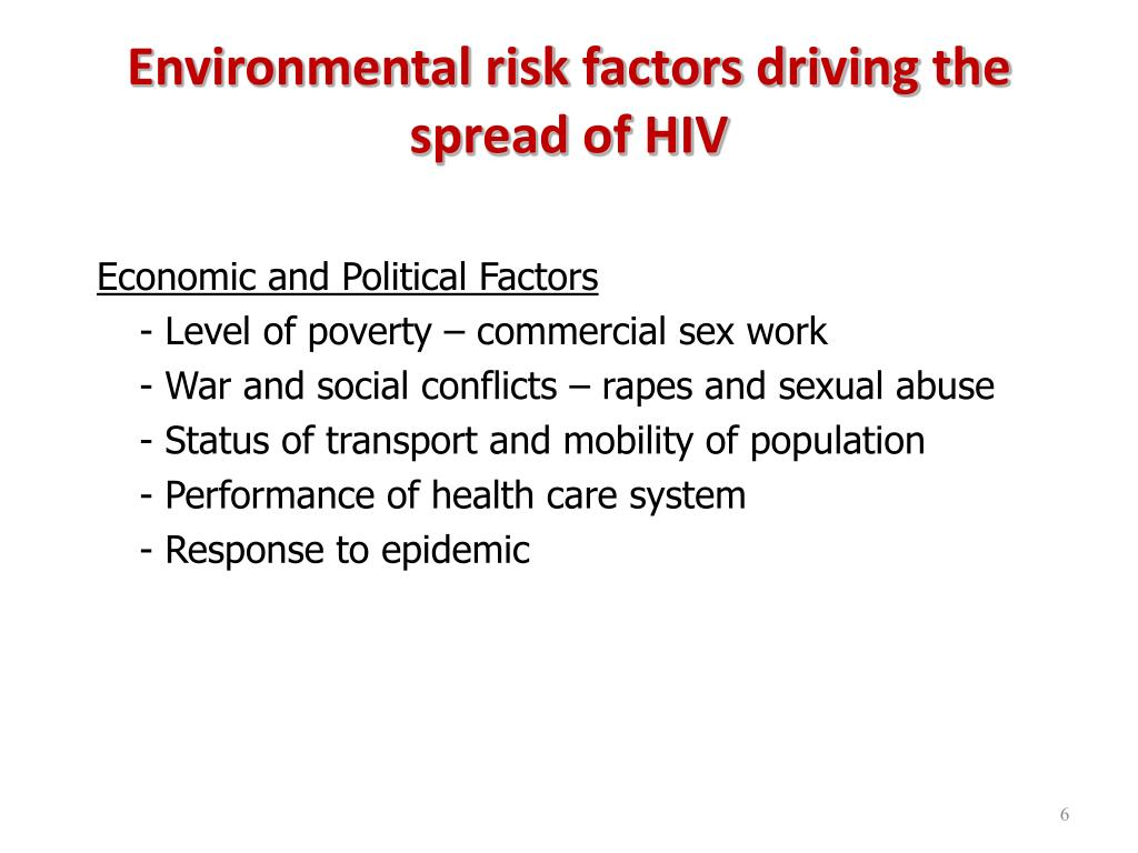 Environmental risk factors driving the spread of HIV