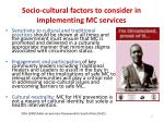 socio cultural factors to consider in implementing mc services
