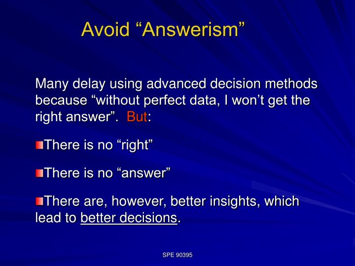 Avoid answerism