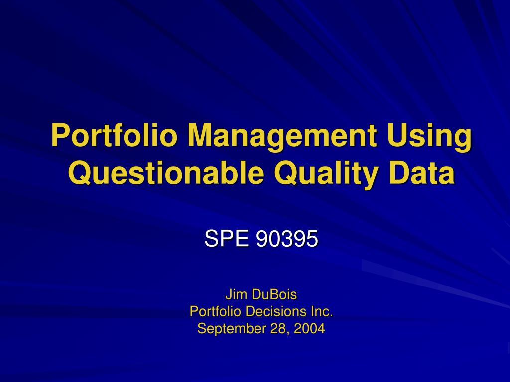 Portfolio Management Using Questionable Quality Data