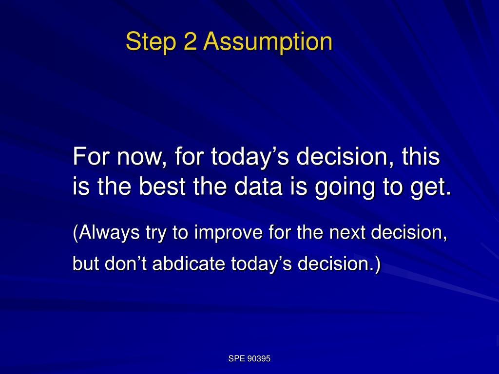 Step 2 Assumption