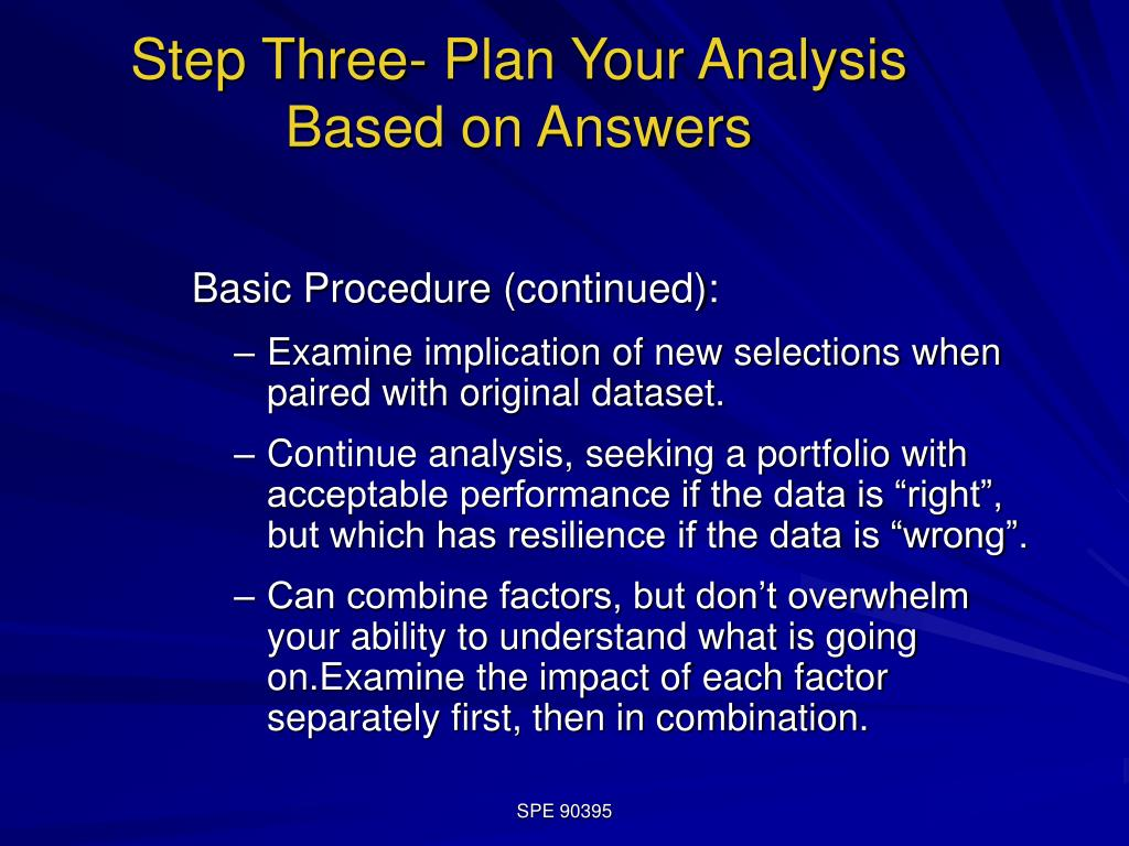 Step Three- Plan Your Analysis Based on Answers