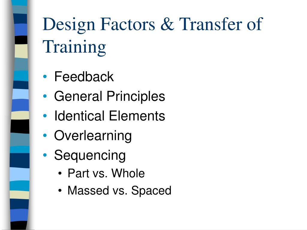 Design Factors & Transfer of Training