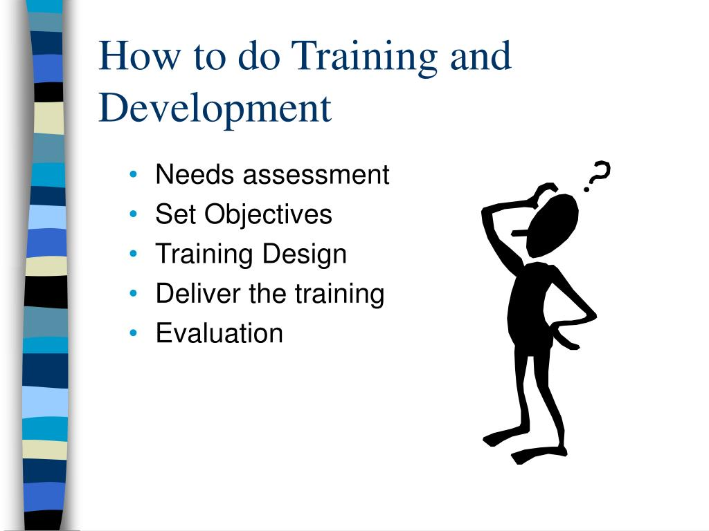 How to do Training and Development
