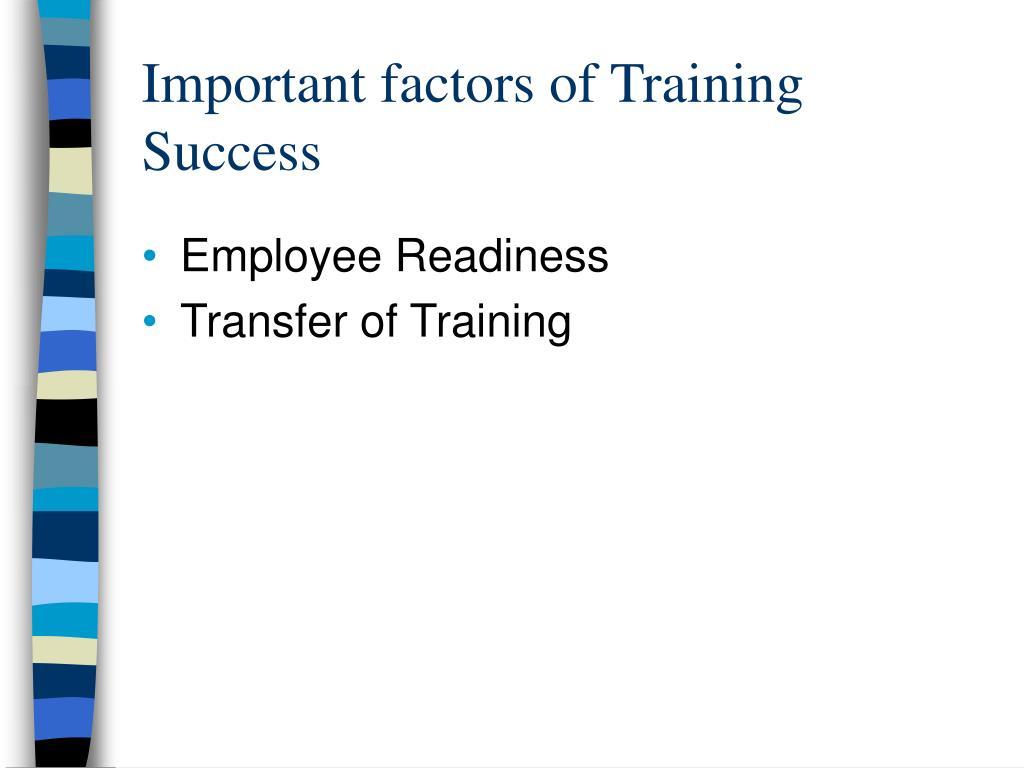 Important factors of Training Success