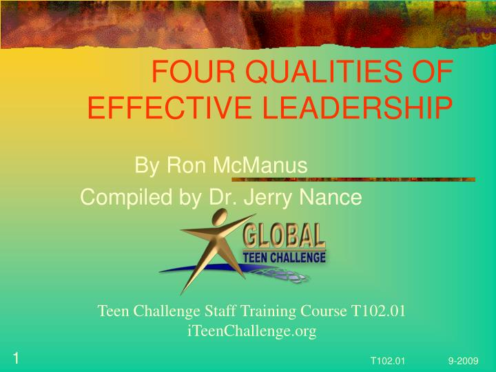 Four qualities of effective leadership l.jpg