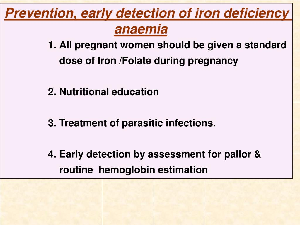 Prevention, early detection of iron deficiency anaemia
