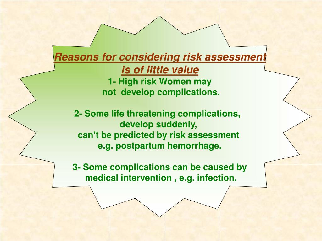Reasons for considering risk assessment