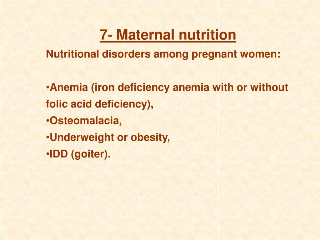 7- Maternal nutrition