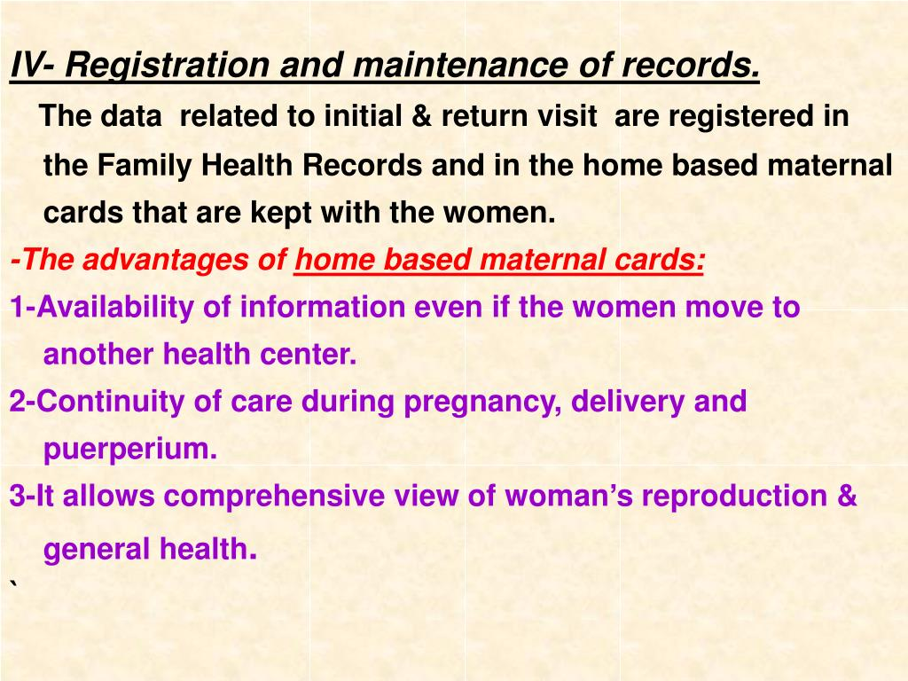 IV- Registration and maintenance of records.