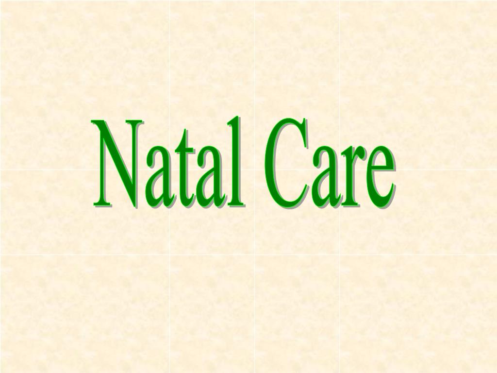Natal Care