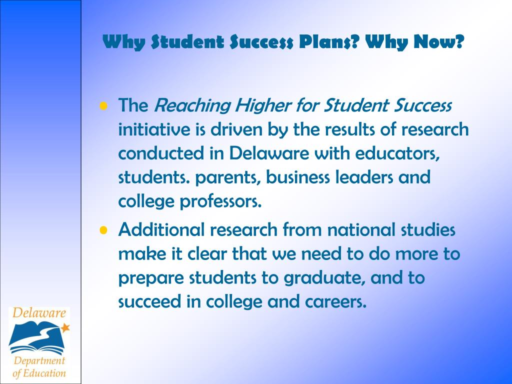 Why Student Success Plans? Why Now?