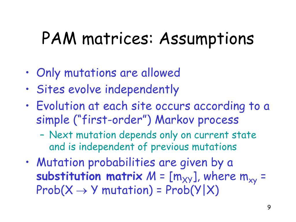 PAM matrices: Assumptions