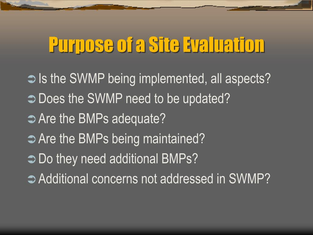 Purpose of a Site Evaluation