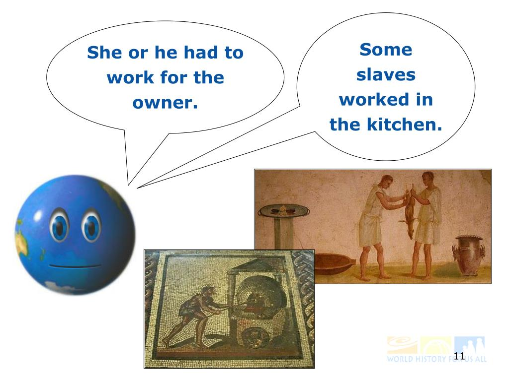 Some slaves worked in the kitchen.