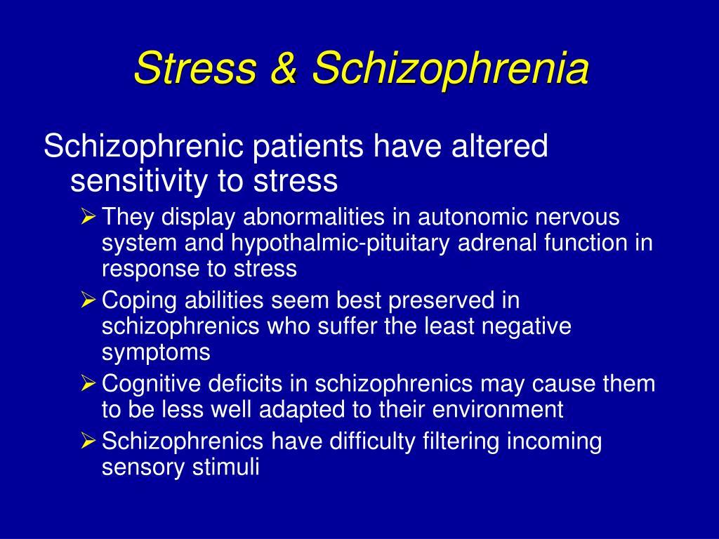 Stress & Schizophrenia