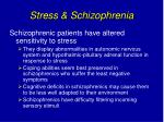 stress schizophrenia