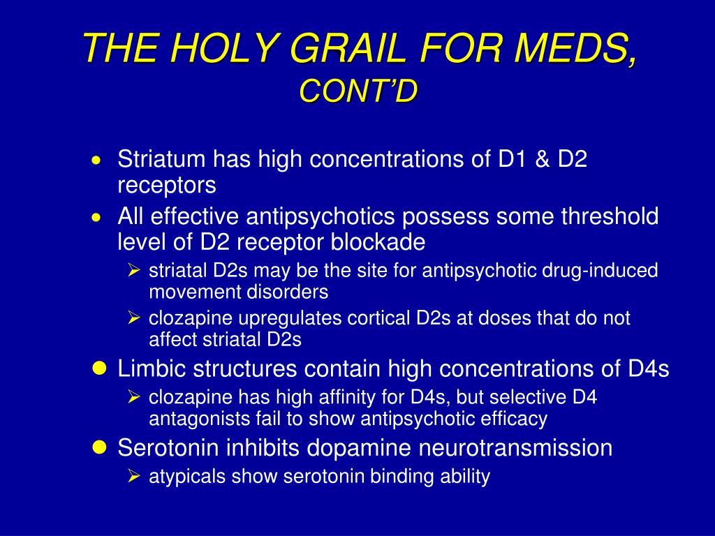 THE HOLY GRAIL FOR MEDS,