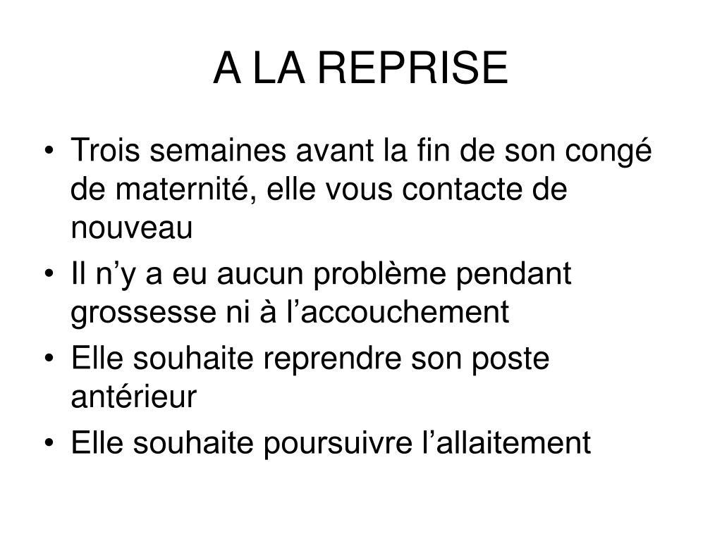 A LA REPRISE