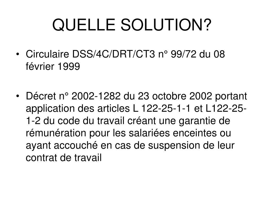 QUELLE SOLUTION?