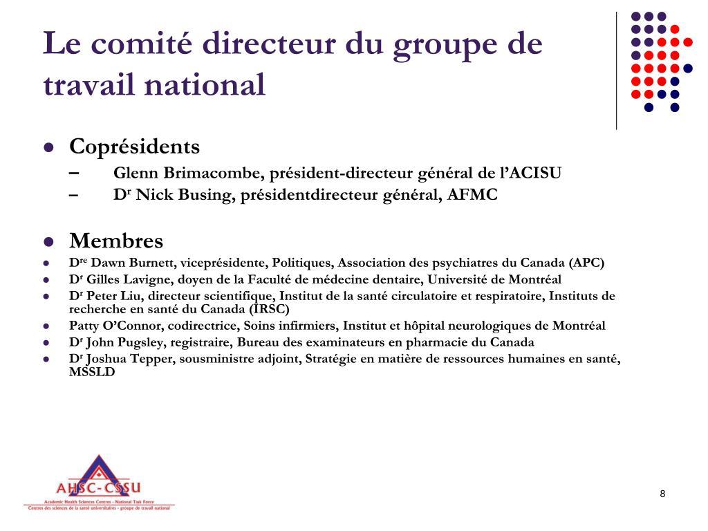 Le comité directeur du groupe de travail national