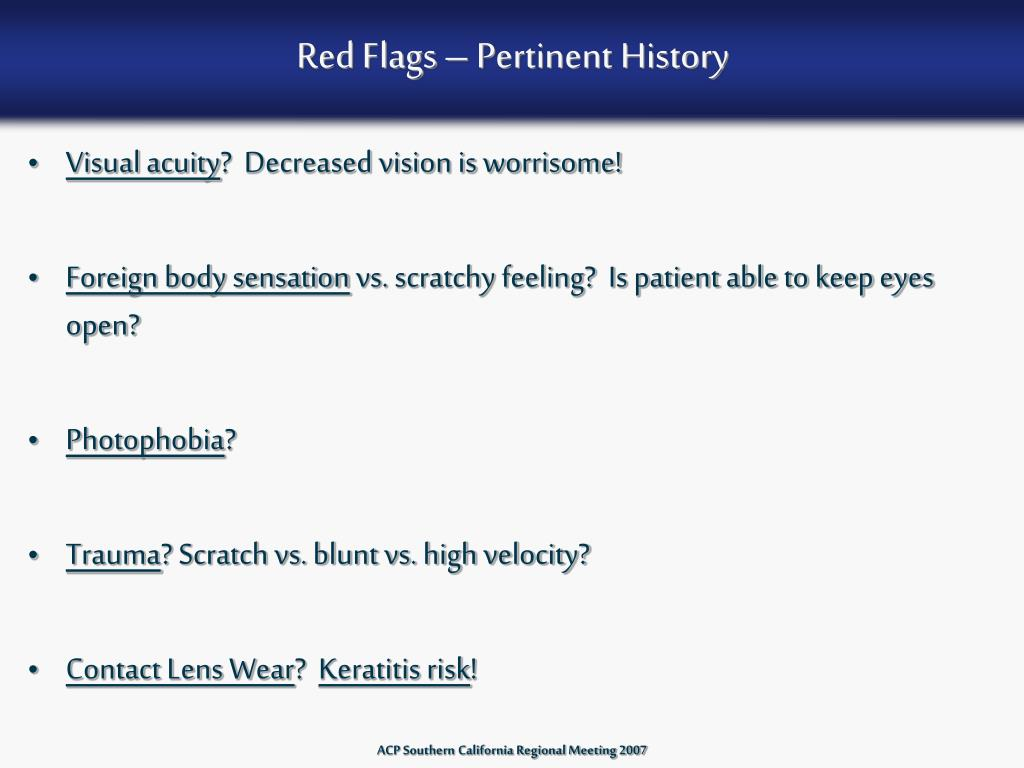 Red Flags – Pertinent History