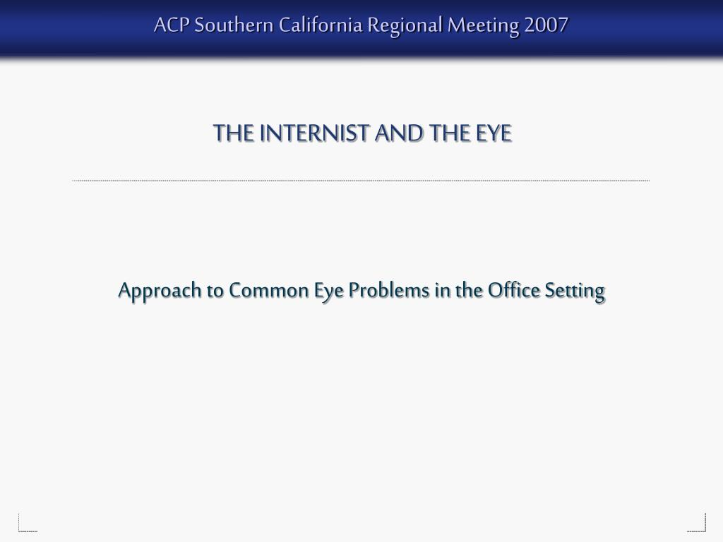 THE INTERNIST AND THE EYE