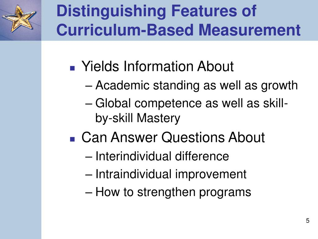 Distinguishing Features of Curriculum-Based Measurement