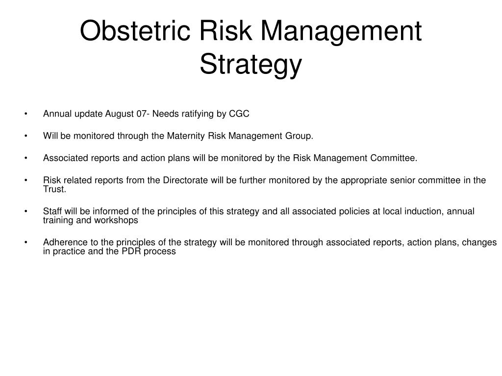 risk management in obstetrics Obstetrics risk management is a paramount tool in preventing or reducing the adverse events for both pa-tients and staffs although during recent years just a few .