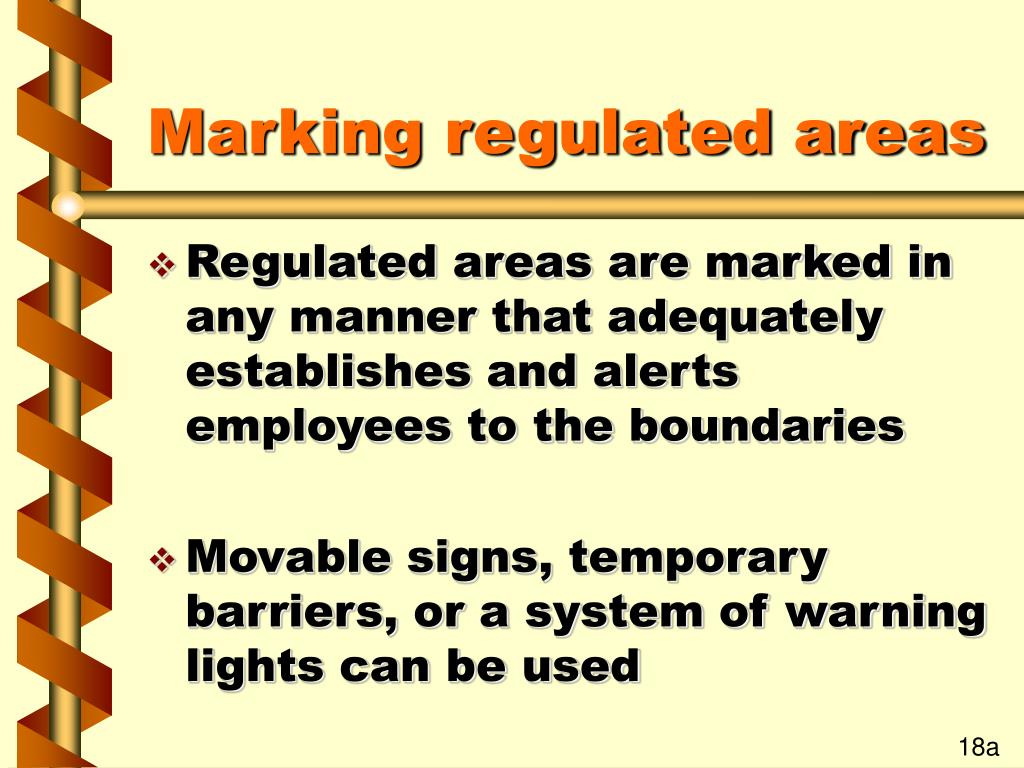 Marking regulated areas