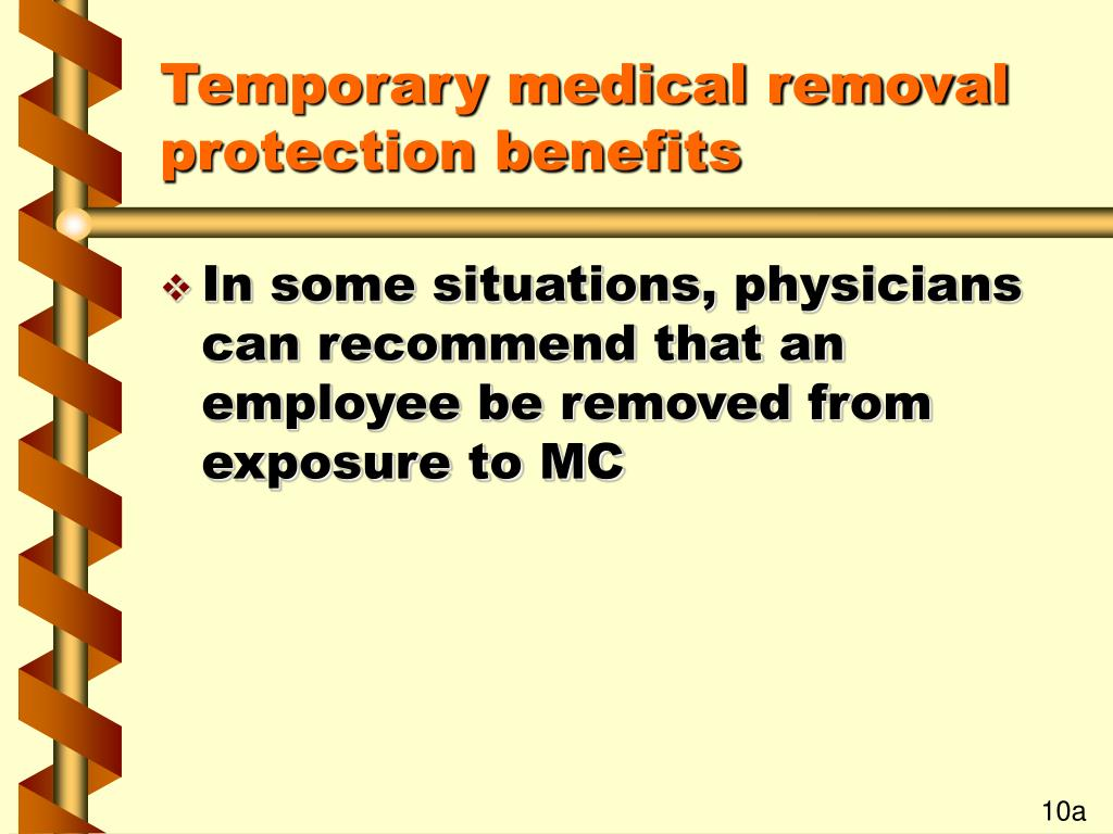 Temporary medical removal protection benefits
