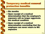 temporary medical removal protection benefits54