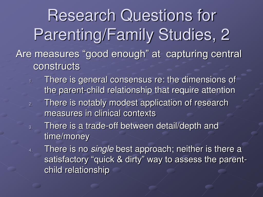 Research Questions for Parenting/Family Studies, 2