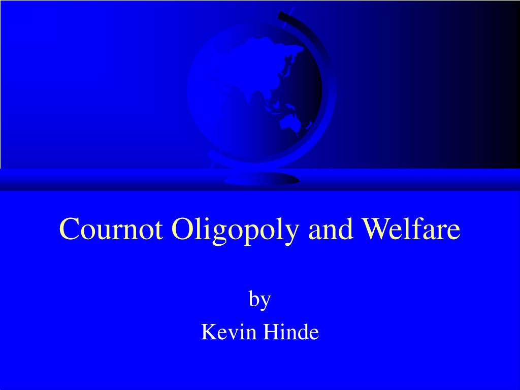Cournot Oligopoly and Welfare