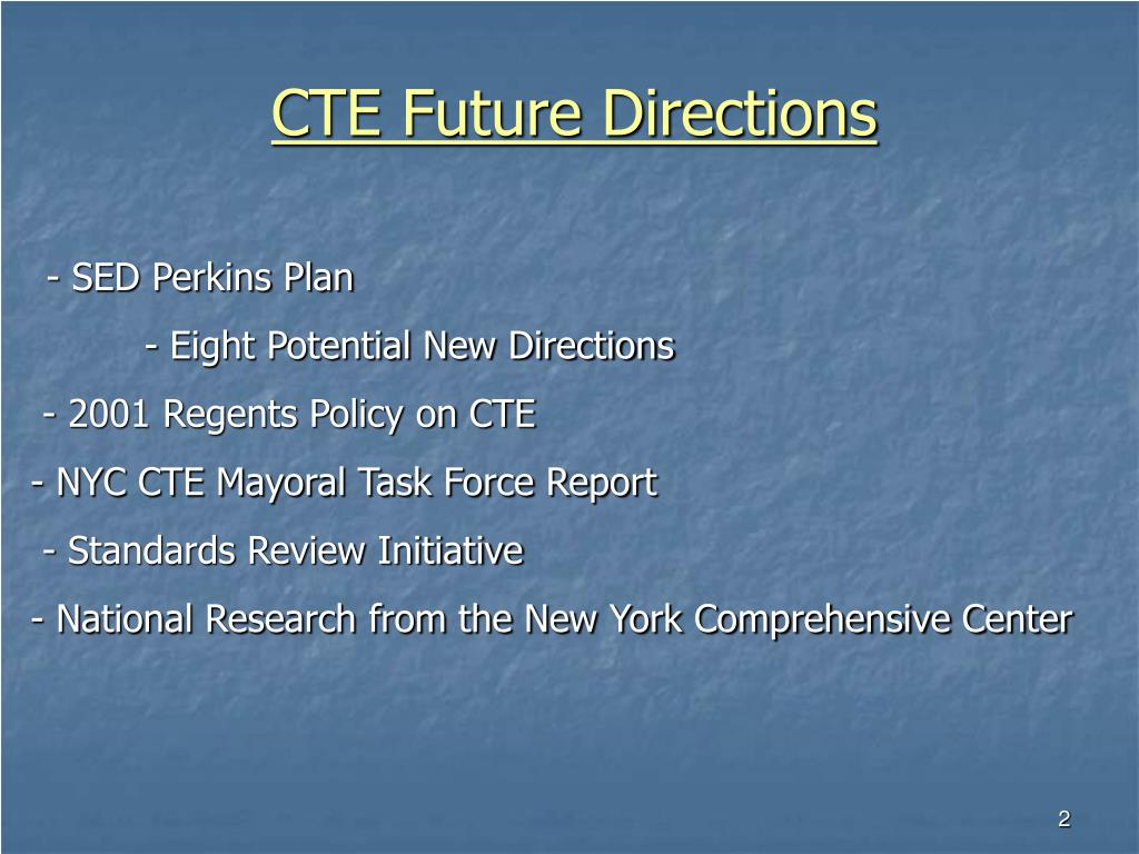 CTE Future Directions