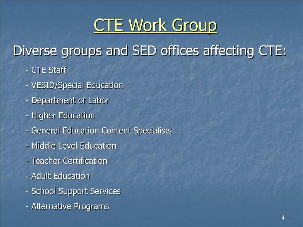 CTE Work Group