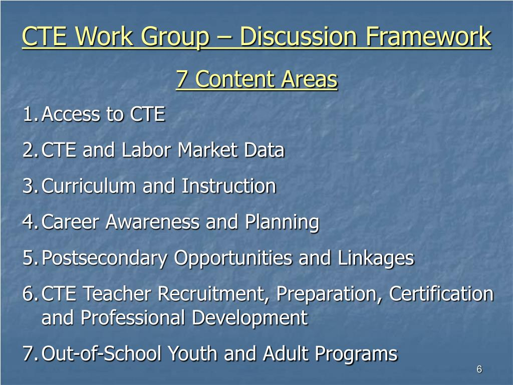 CTE Work Group – Discussion Framework