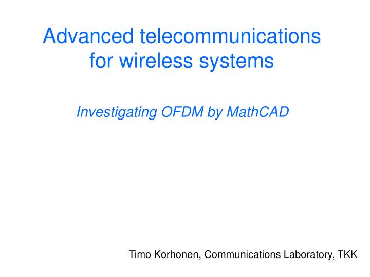 Advanced telecommunications for wireless systems investigating ofdm by mathcad l.jpg