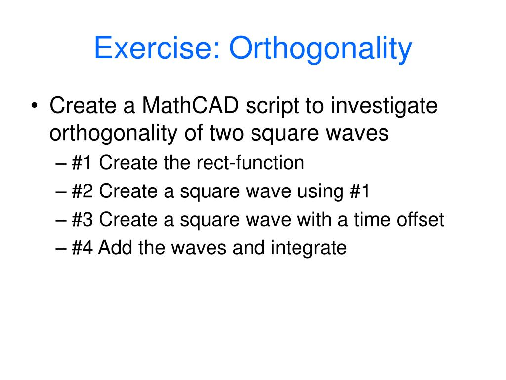 Exercise: Orthogonality